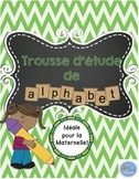 Trousse d'étude de l'alphabet/ French alphabet study kit