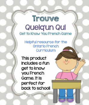 Trouve Quelqu'un Qui? Bingo Game, Get To Know You French