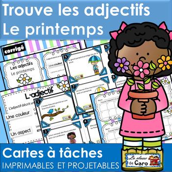 Trouve l'adjectif - LE PRINTEMPS - Cartes à tâches (French FSL)