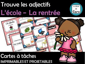 Trouve les adjectifs   L'école – La rentrée - Cartes à tâches (FRENCH FSL)