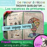 FRENCH - Back to School: Spring Break - Speaking, Writing and ART Activity