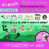 Back to school: Spring break - FRENCH Activity - POWERPOINT