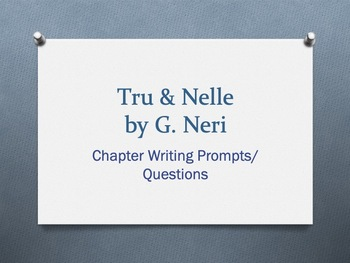Tru & Nelle, by G. Crist: Chapter Questions for this novel/ Figurative Language
