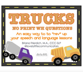 NO PRINT Truck Themed WH Questions
