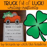 Truck full of Luck Writing Craftivity; St. Patrick's Day