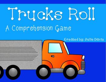 Trucks Roll Comprehension Game Kindergarten