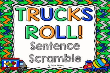 Trucks Roll! Sentence Scramble
