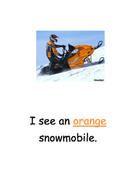 Trucks and Snowmobiles: Fun with COLORS
