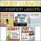 Trudy Ludwig Companion Lessons Bundle