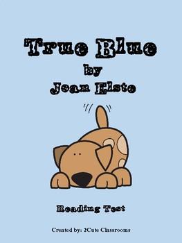 True Blue Reading Tests