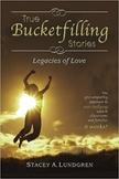 True Bucketfilling Stories - Legacies of Love - Book