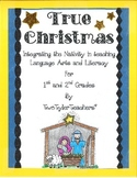 True Christmas: Integrating the Nativity in Literacy and Language Arts
