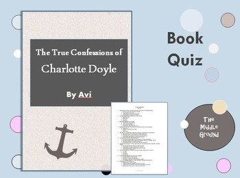 True Confessions of Charlotte Doyle Book Quiz / Book Test
