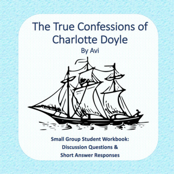True Confessions of Charlotte Doyle Literature Circle Workbook