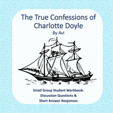 True Confessions of Charlotte Doyle Small Group Workbook