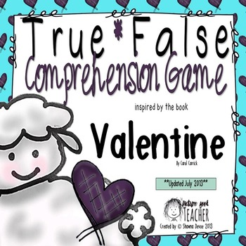 True & False Comprehension Freebie inspired by Valentine by Carol Carrick