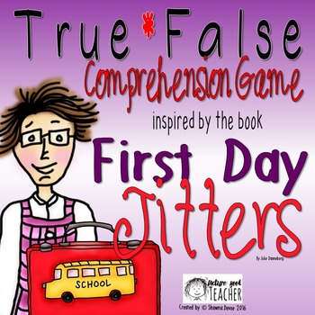 True False Comprehension Game inspired by First Day Jitters