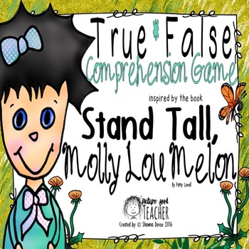 True False Comprehension Game inspired by Stand Tall Molly