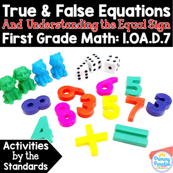 True & False Equations & Equal Sign: 1.OA.D.7 Common Core Math