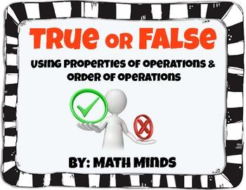 True False Equations - Properties of Operations & Order of Operations