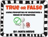 True False Equations - Properties of Operations & Order of