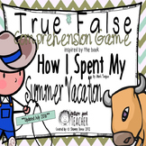 True False Game Inspired by How I Spent My Summer Vacation by Mark Teague
