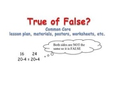 True & False Math Common Core Lesson Plan, Posters, and Wo