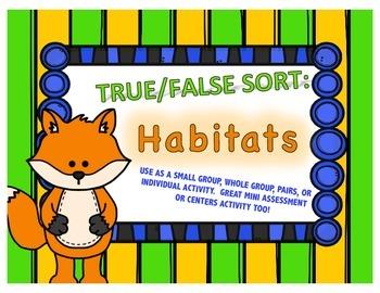 True / False Sort - Habitats