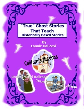 """True"" Ghost Stories That Teach – Historically Based Ghost Stories BUNDLE"