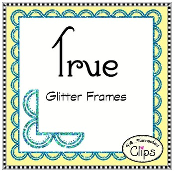 True Glitter Frames (rectangle and square)