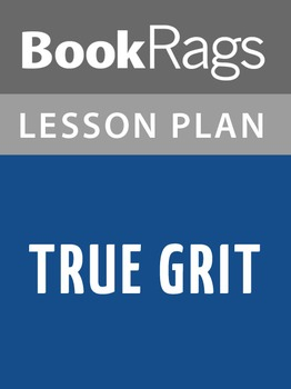 True Grit Lesson Plans