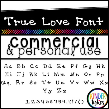 True Love Font by Kinder Tykes for Personal & Commercial Use