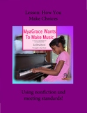 True Stories of Inclusion:Choosing My Music,RL2.1,SL1.5,SL