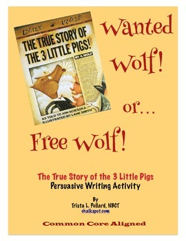True Story of the 3 Little Pigs (Jon Scieszka): Wanted or