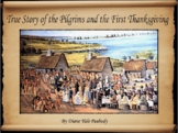 True Story of the Pilgrims and the First Thanksgiving
