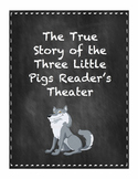 True Story of the Three Little Pigs Reader's Theater