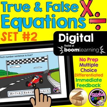 True and False Equations Multiplication and Division Digital Boom Cards Bundle
