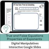 True and False Equations Properties of Exponents | Google Slides