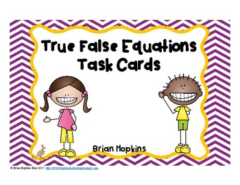 True and False Equations and the Equal Sign Task Cards