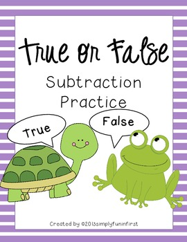 True or False Subtraction Practice Cards & Assessment Shee