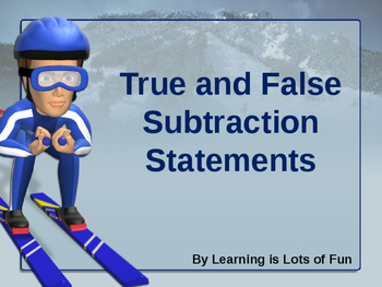 True and False Subtraction Sentences Powerpoint