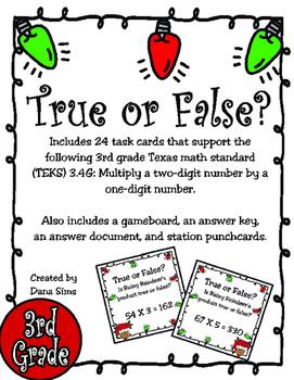 True or False? 2-Digit X 1-Digit Multiplication (TEKS 3.4G)