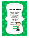True or False? A Differentiated Math Game
