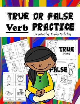 True or False: Action Verbs Practice