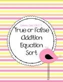 True or False Addition Equation Sort