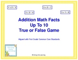 True or False Addition Facts Up To 10 Game