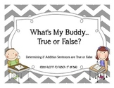 True or False Addition Sentence Buddy Match: Facts to 12