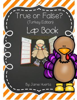 True or False? {Addition & Subtraction Turkey Edition} Lap Book