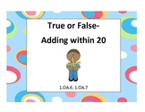 True or False Addition for Common Cores