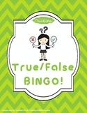 True or False BINGO! Great Introduction Activity!